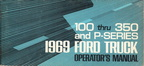 1969 Ford Trucks Operator's Manual (F100/350 & P-series)